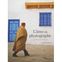 L'âme du photographe - édition 10e anniversaire, de David duChemin