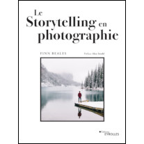 Le storytelling en photographie, de Chris Beales