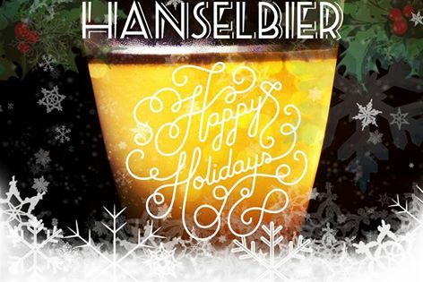 Happy Hollidays Hanselbier