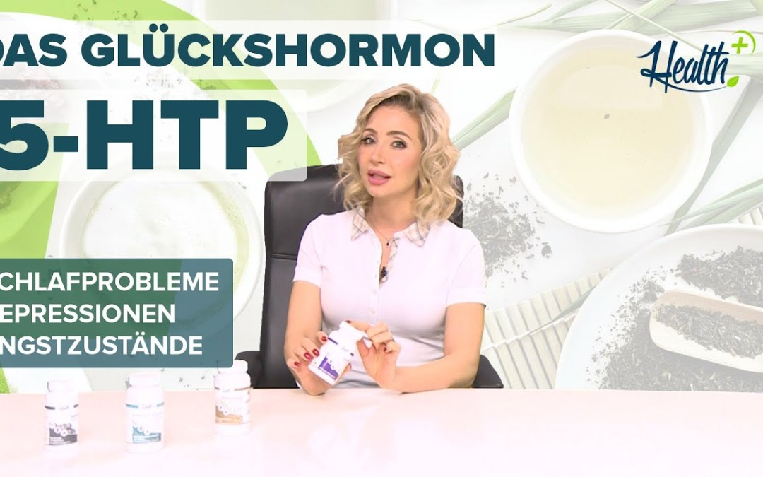 5-HTP - Das Glückshormon   Health+ Nutrition