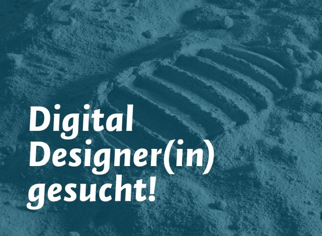 Digital Designer(in) gesucht!