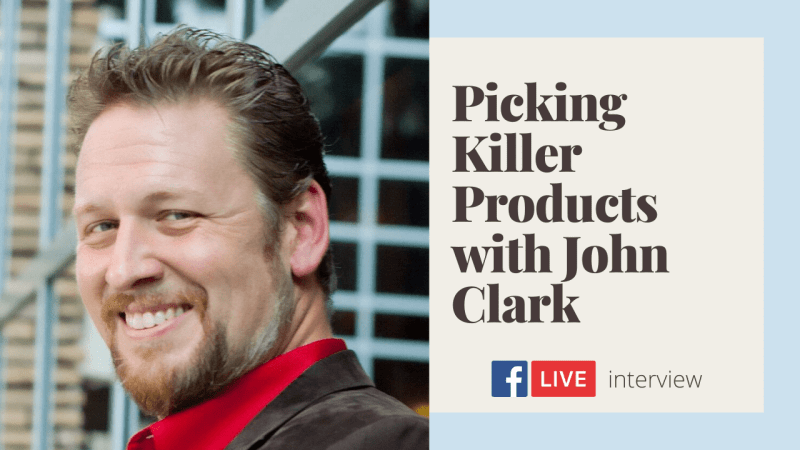 picking killer products with john clark