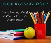 Back to School Basics: What Parents Need to Know About 5th Grade Math