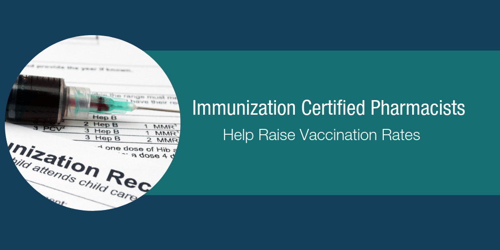 Immunization Certified Pharmacists Help Raise Vaccination