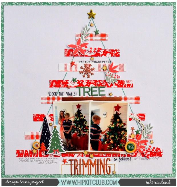 Tree Trimming Niki Rowland Hip Kit Club December