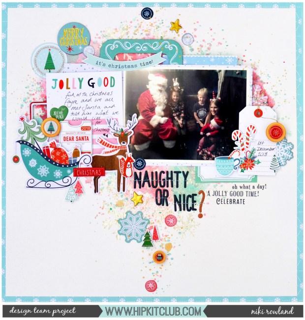 Naughty or Nice Niki Rowland Hip Kit Club December