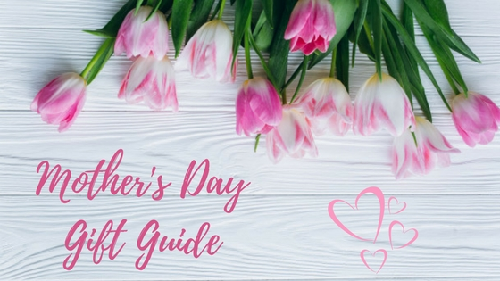 Mother's Day Gift Guide Blog Title Image