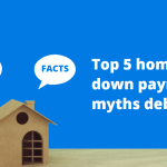 myths of home down payment