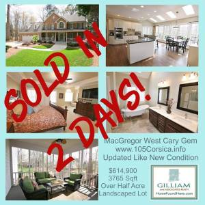 Cary home sold in 2 Days!