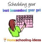 Scheduling your Best Homeschool Year Yet from www.homeschooling-ideas.com
