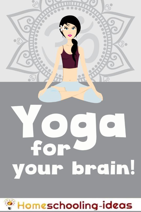 homeschool yoga for your brain