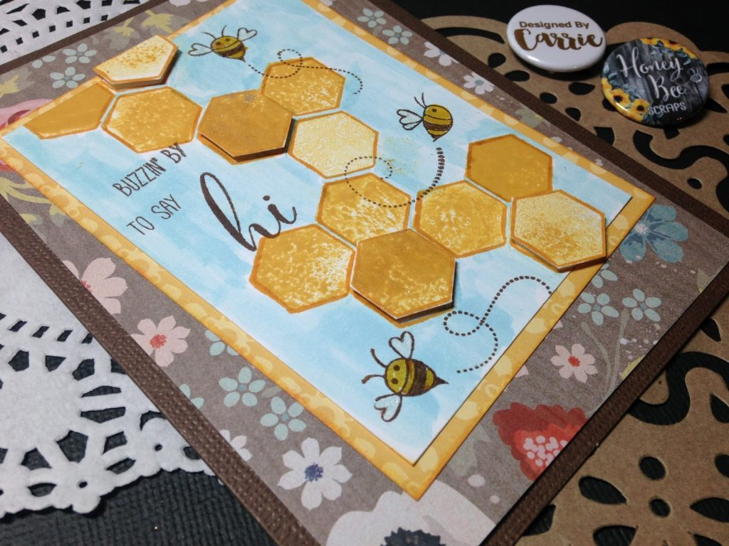 Creating with Carrie – Buzzin' by to say hi