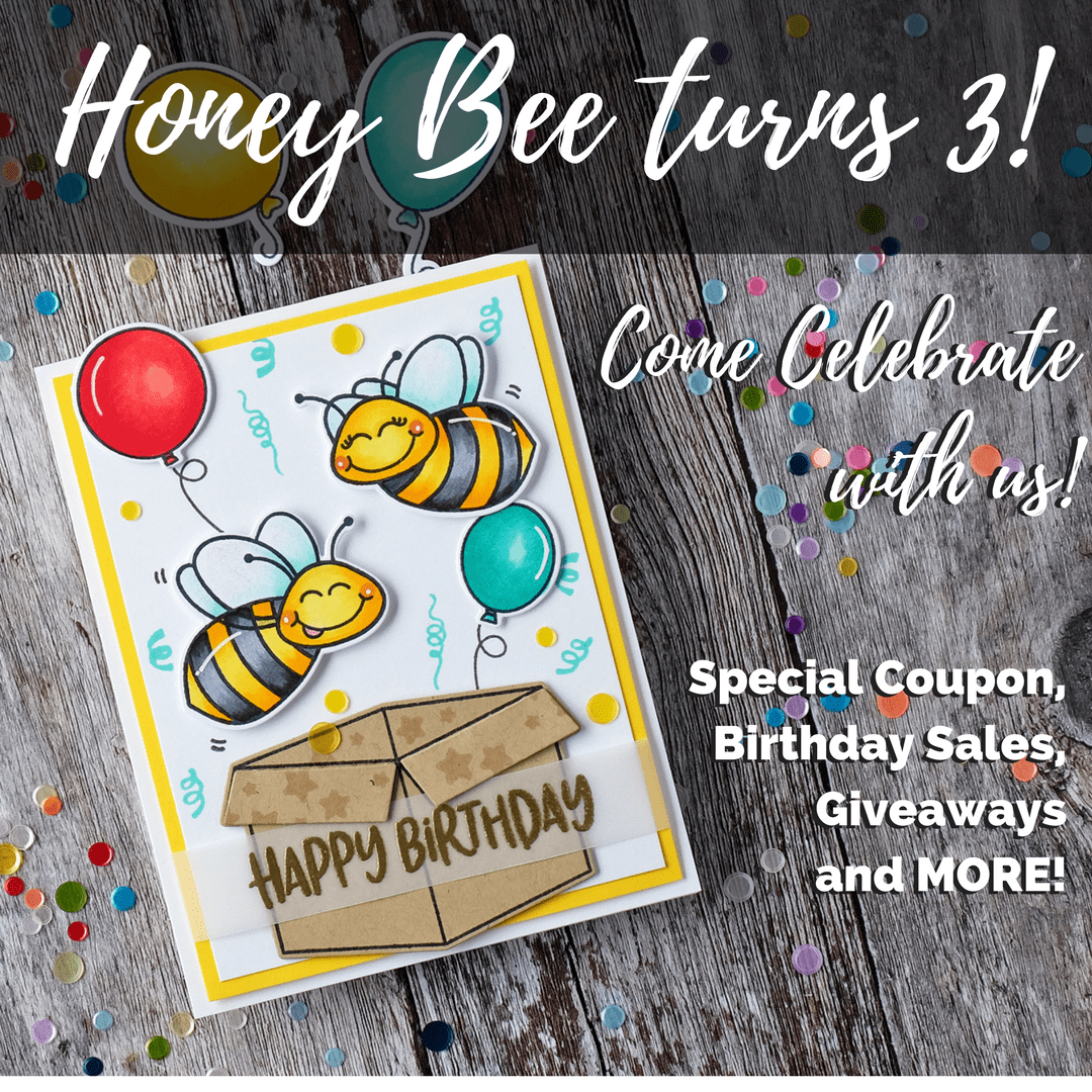 Honey Bee Turns Three! Come Celebrate With Us!!!