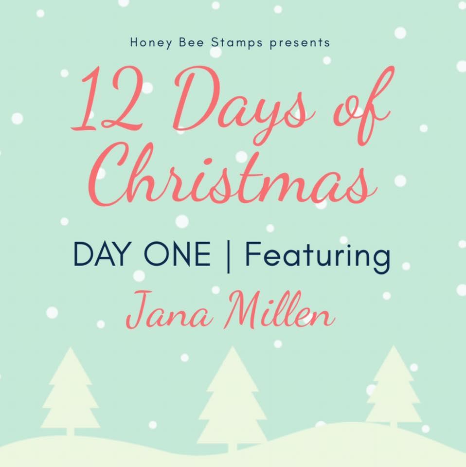 Twelve Days of Christmas – Day One Designer: Jana Millen
