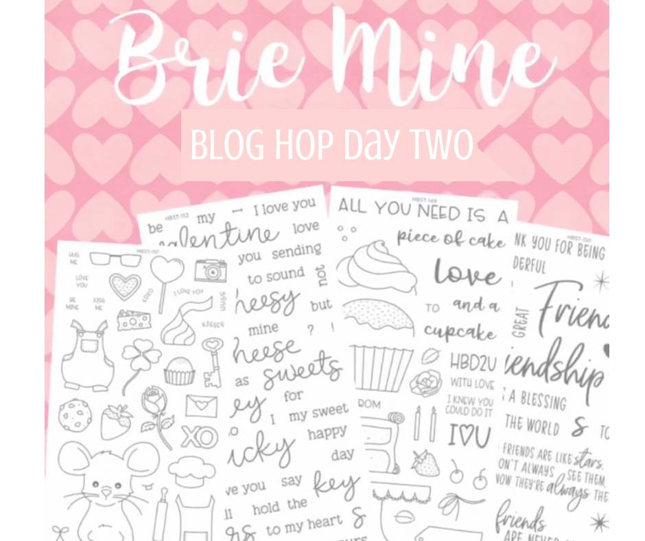 Brie Mine Blog Hop – Day Two