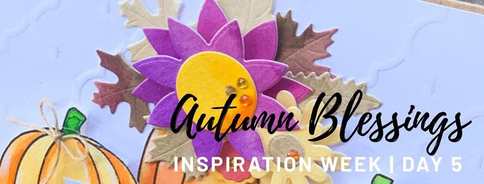 Autumn Blessings Inspiration Week – Day Five