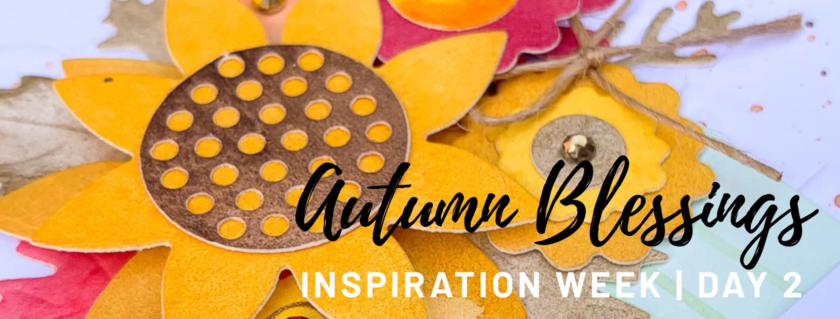 Autumn Blessings Inspiration Week – Day Two