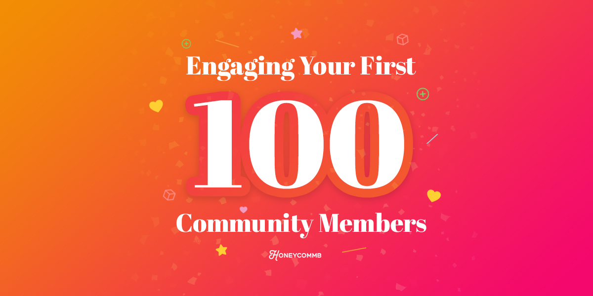 Engaging-Your-First-100-Community-Members
