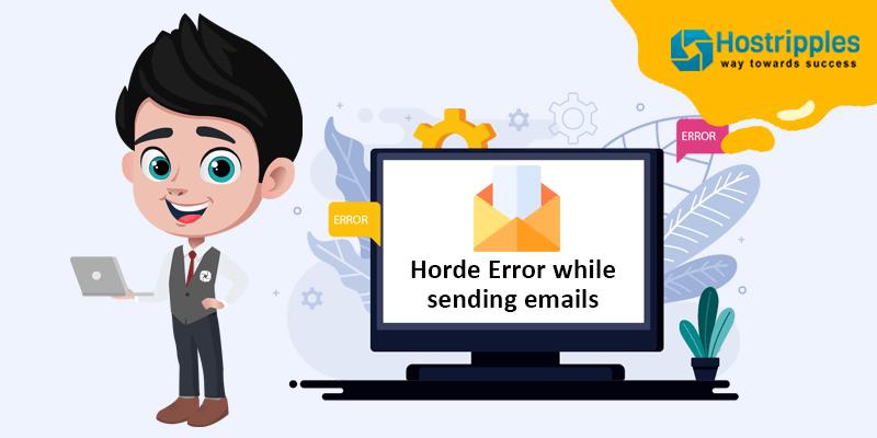 Horde Error while sending emails, Hostripples Web Hosting