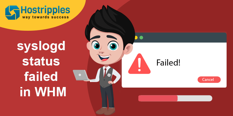 syslogd status failed in WHM, Hostripples Web Hosting