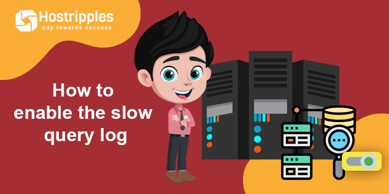mysql slow query log, How to Enable MySQL Slow Query Log in a cPanel/WHM Linux server, Hostripples Web Hosting