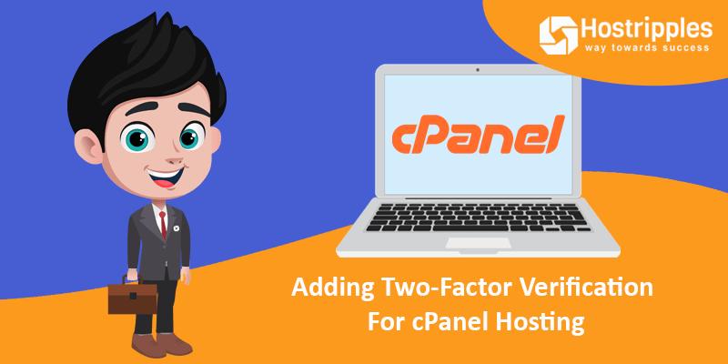 Adding Two-Factor Verification For cPanel Hosting, Hostripples Web Hosting