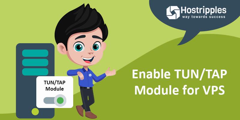 Enable TUN/TAP Module for VPS, Hostripples Web Hosting