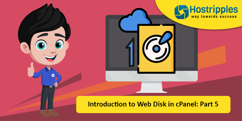 Introduction to Web Disk in cPanel: Part 5, Hostripples Web Hosting