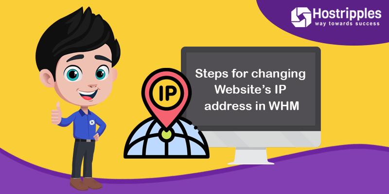 Steps for changing Website's IP address in WHM, Hostripples Web Hosting