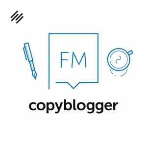 Copyblogger Podcast   Best Marketing Podcasts