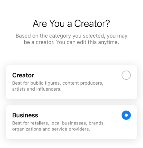 """The """"Are you a creator?"""" CTA that pops up on Instagram when you're making an Instagram business account"""