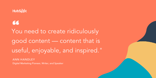 Content marketing tip by Ann Handley: