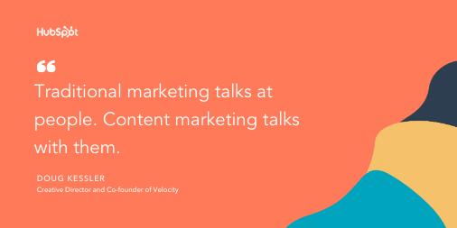 Content marketing tip by Doug Kessler: