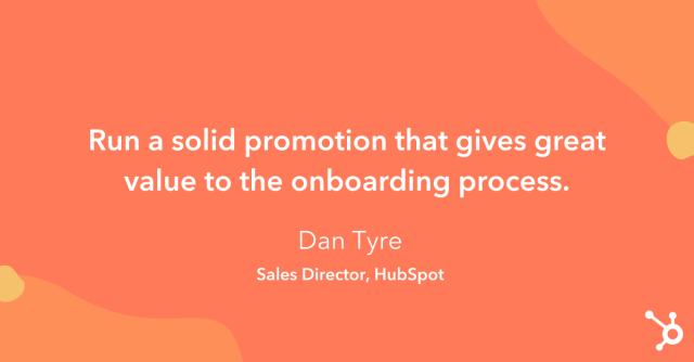 """Astuce pour augmenter les ventes: """"Organisez une promotion solide qui donne une grande valeur au processus d'intégration."""""""