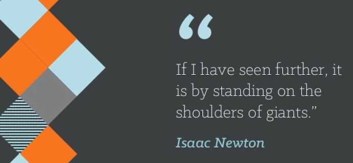 """Teamwork quote by Isaac Newton that reads """"If I have seen further, it is by standing on the shoulders of giants."""""""