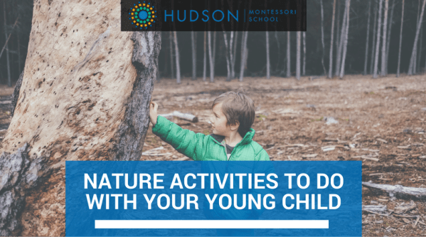 Nature Activities To Do With Your Young Child