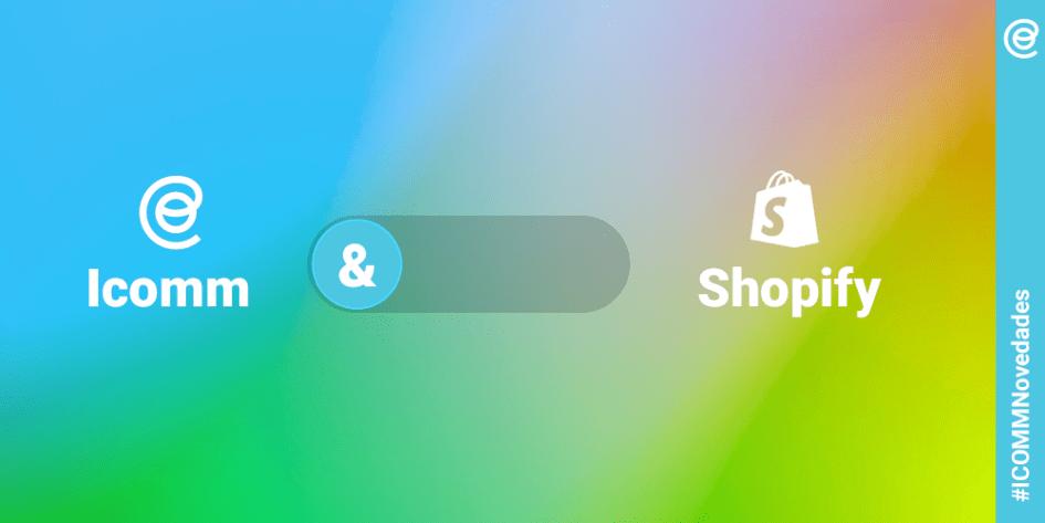 Integracion nativa shopify icomm