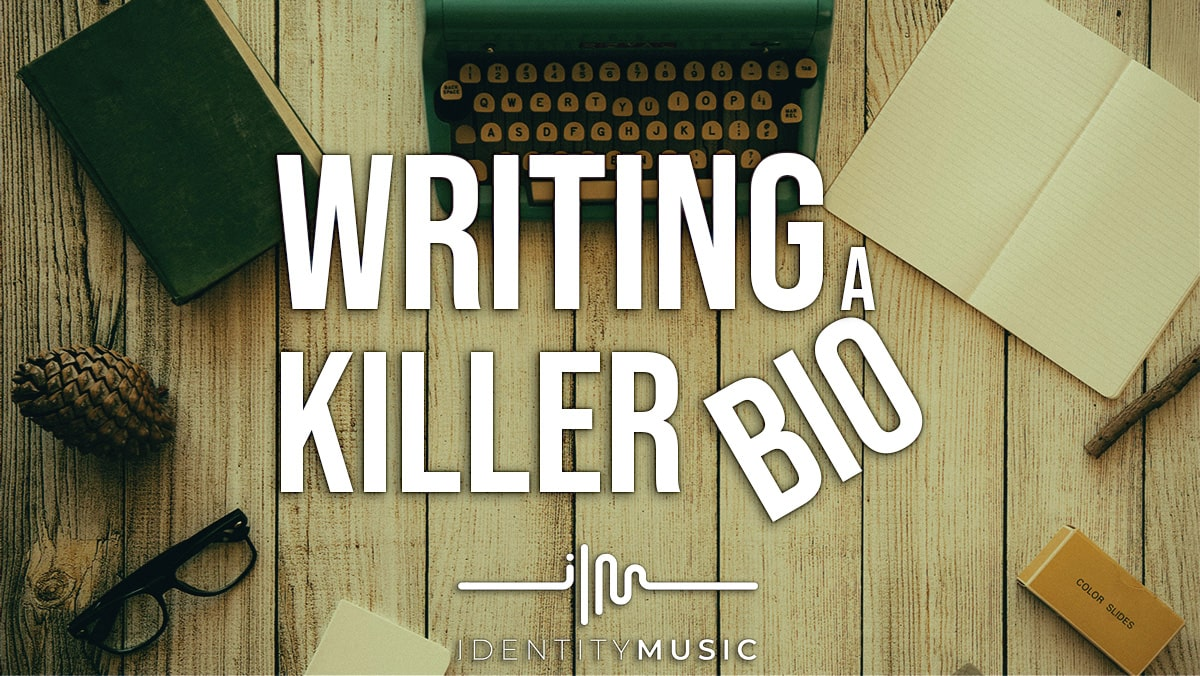 Writing a Killer Bio!