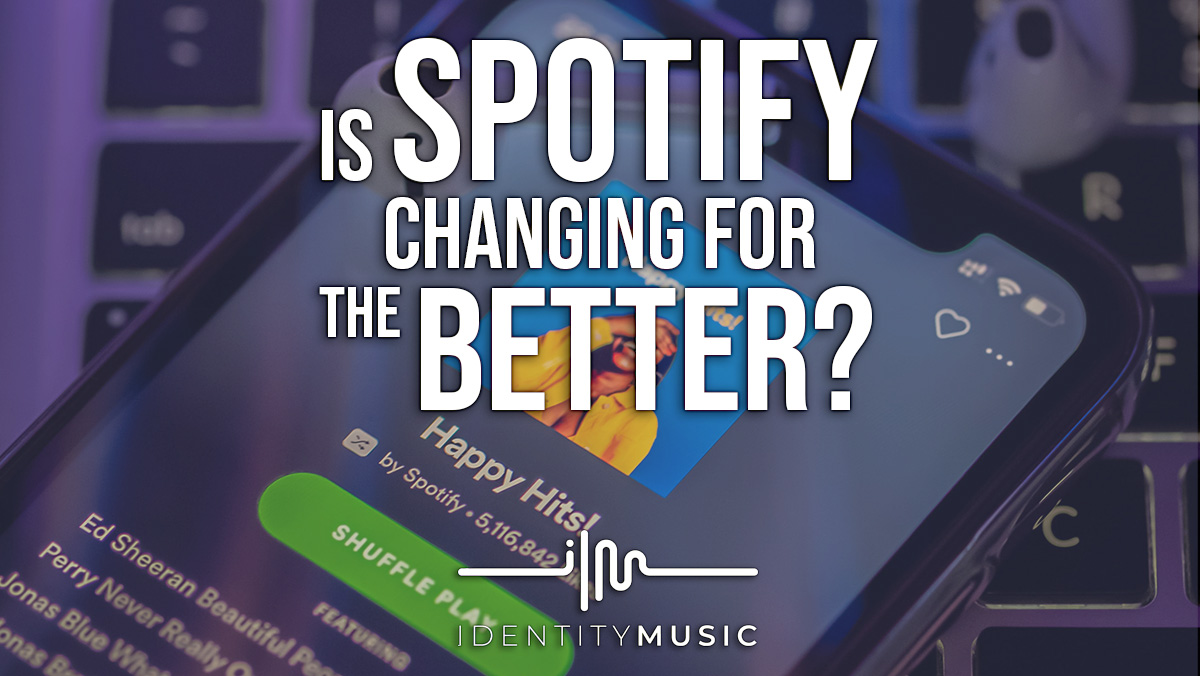 Is Spotify changing for the better?