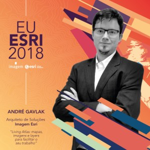 ANDRE-GAVLAK - eu esri 2018