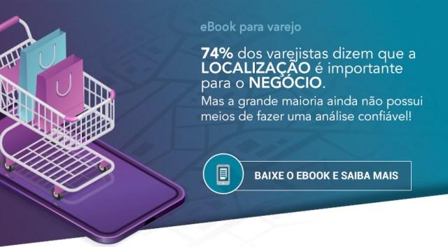 Ebook: Análise de Localização para varejo
