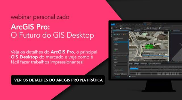 Webinar Exclusivo: Pro - O futuro do GIS Desktop