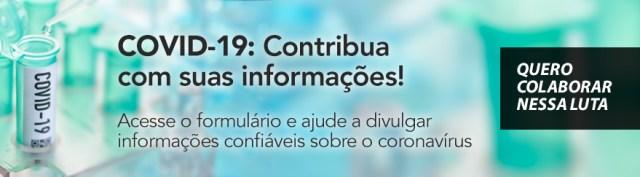Formulário para colaborar com suas informações sobre o COVID-19 - União e colaboração resulta em painel do COVID-19