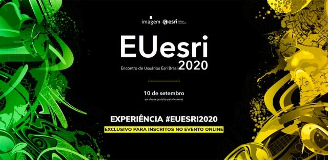 Portal de Experiência #EUESRI2020 - GIS conectando o nosso mundo: evento digital foi anunciado