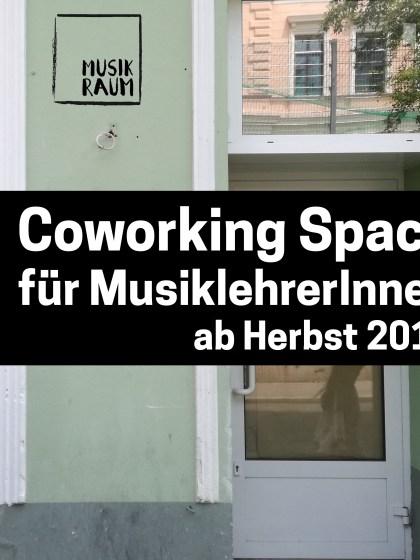 MUSIK RAUM – Coworking Musikschule (15. Bez. - Nähe Westbahnhof)