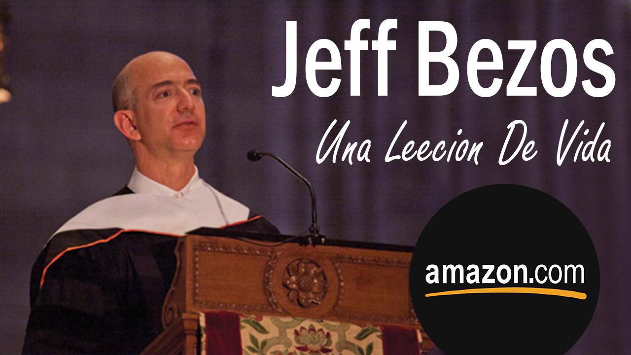 Jeff Bezos Fundador de Amazon nos da una gran leccion de vida! ? Imperio  Ecom