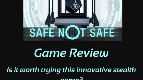 Safe not Safe