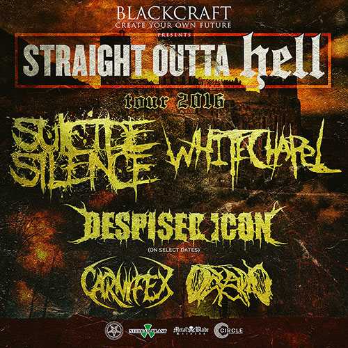 Straight Outta Hell tour feat. Whitechapel, Carnifex, & Despised Icon!