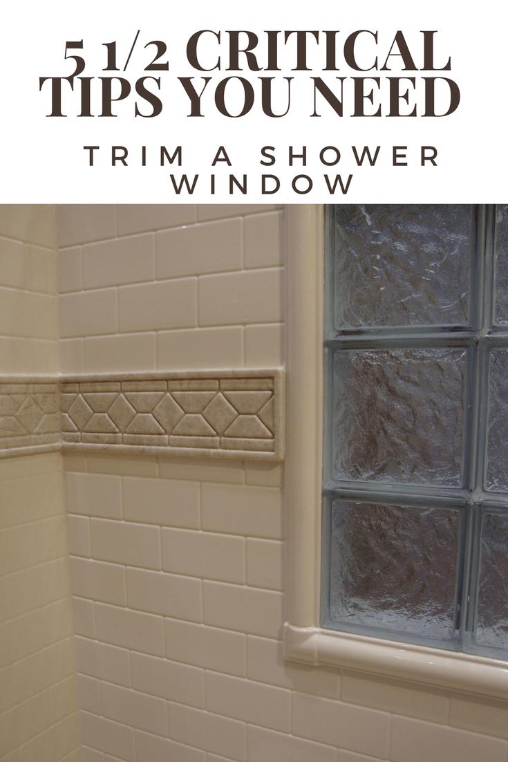 https blog innovatebuildingsolutions com 2017 03 11 5 12 critical tips successfully trim shower window