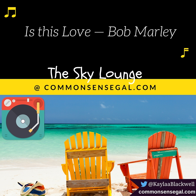 Is this Love — Bob Marley